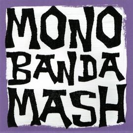 """Monobanda Mash Vol.1 V/A (Lim. linocut serie 7"""")"""