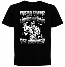 "Dead Elvis ""GET ZOMBIFRIED"" shirt"