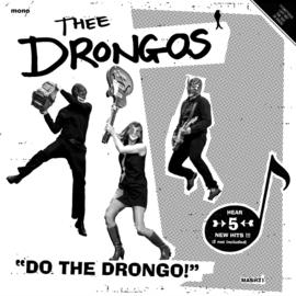 "Thee Drongos - Do the drongo! (7"")"