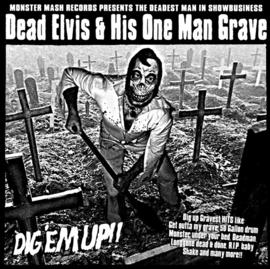 """Dead Elvis  - Dig Em' Up! (10"""")"""