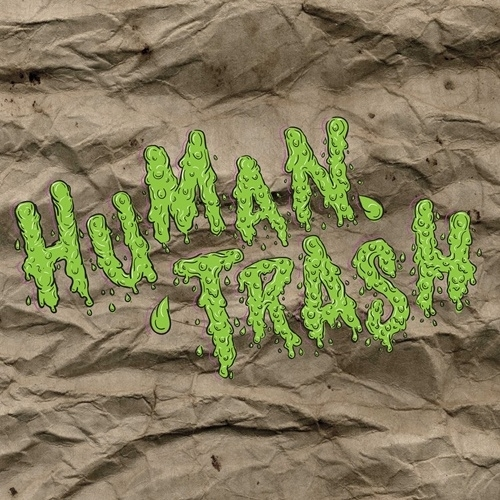 Human Trash - Addicted to trash 12""