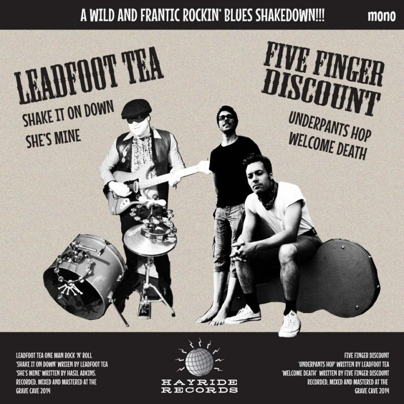 Leadfoot Tea vs. Five Finger Discount (split) 7""