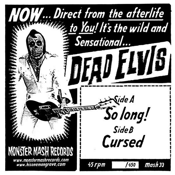 "Dead Elvis - Cursed (7"")"