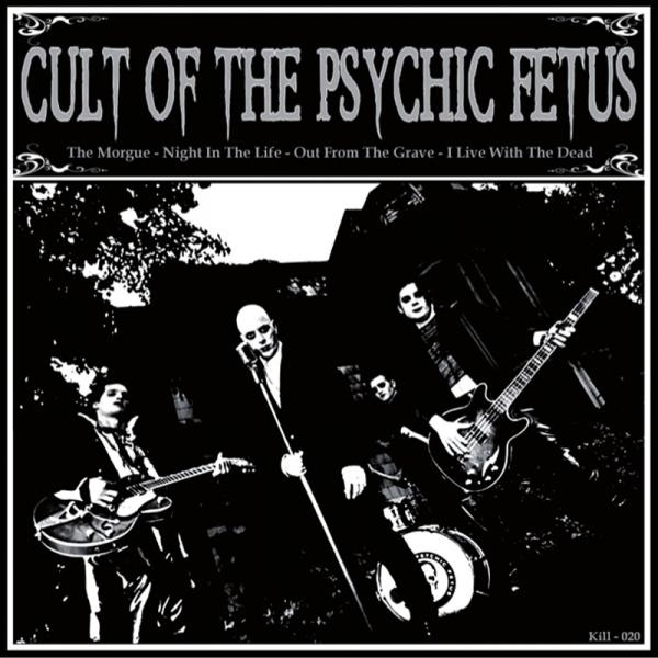 Cult Of The Psychic Fetus  - S/T 7""
