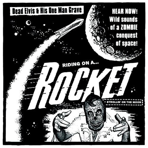 "Dead Elvis - Riding on a rocket (7"")"