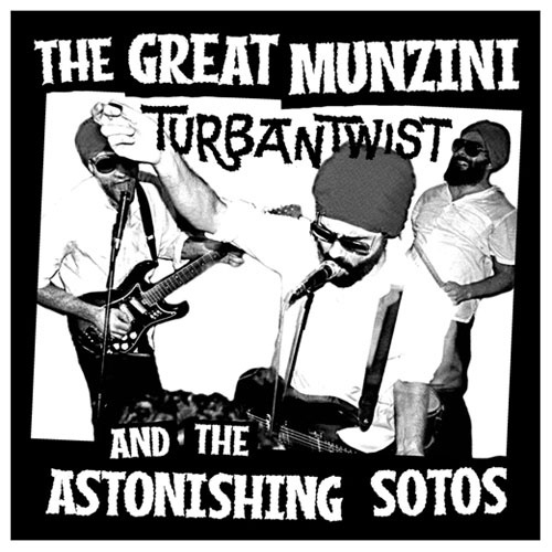"The Great Munzini & The Astonishing Sotos - Turban Twist (7"")"