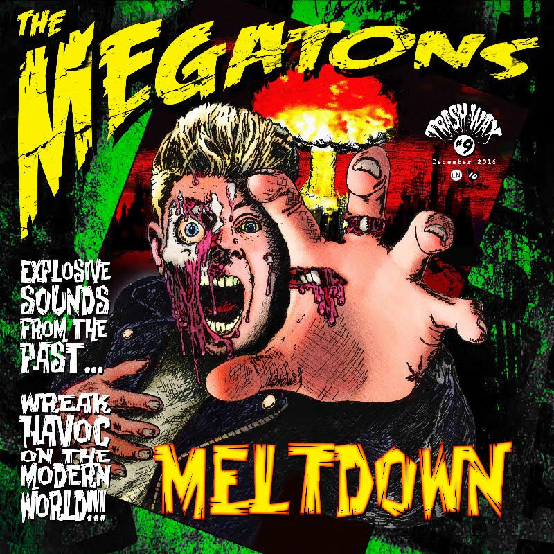 The Megatons - Meltdown! 12""