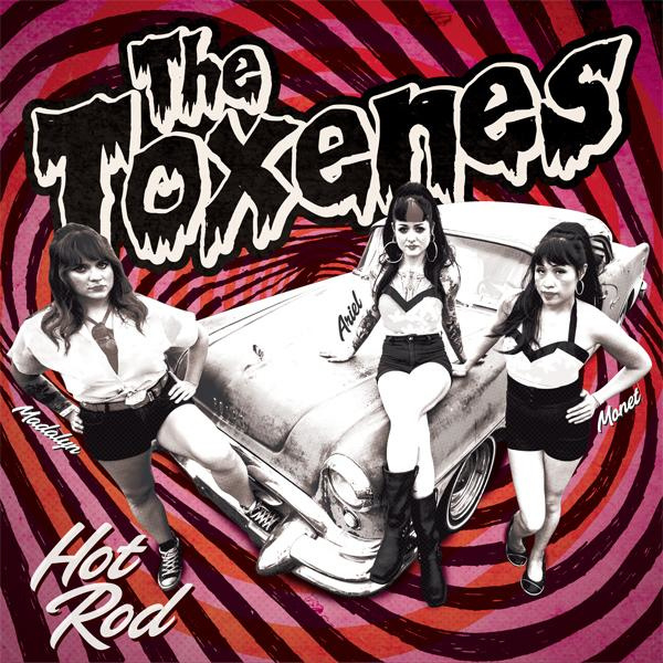 The Toxenes - Hot Rod 7""