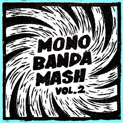 """Monobanda Mash Vol.2 V/A (Lim. linocut serie 7"""")"""