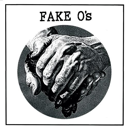 """Fake O's - s/t (7"""")"""