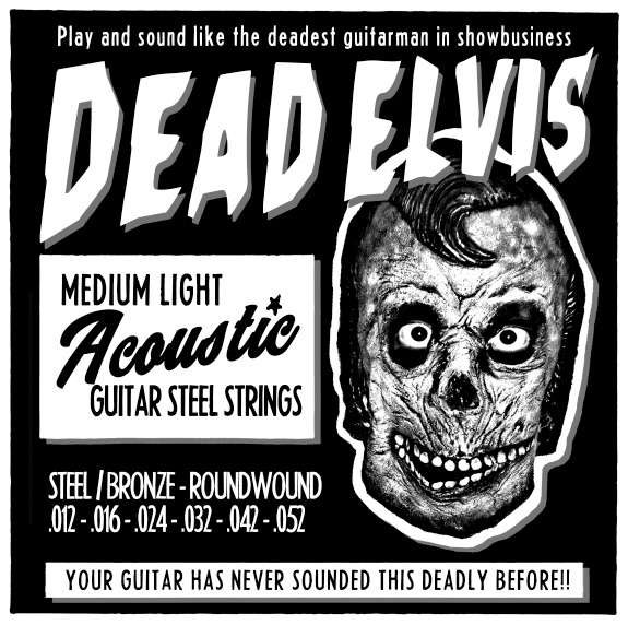 Dead Elvis - ACCOUSTIC GUITAR STRINGS