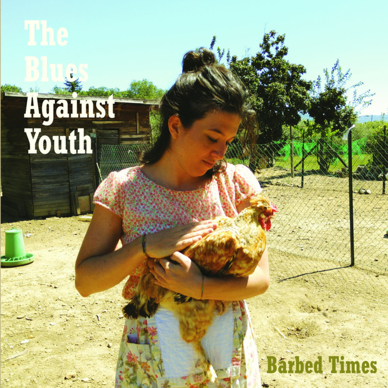 The Blues Against Youth - Barbed Times 7""
