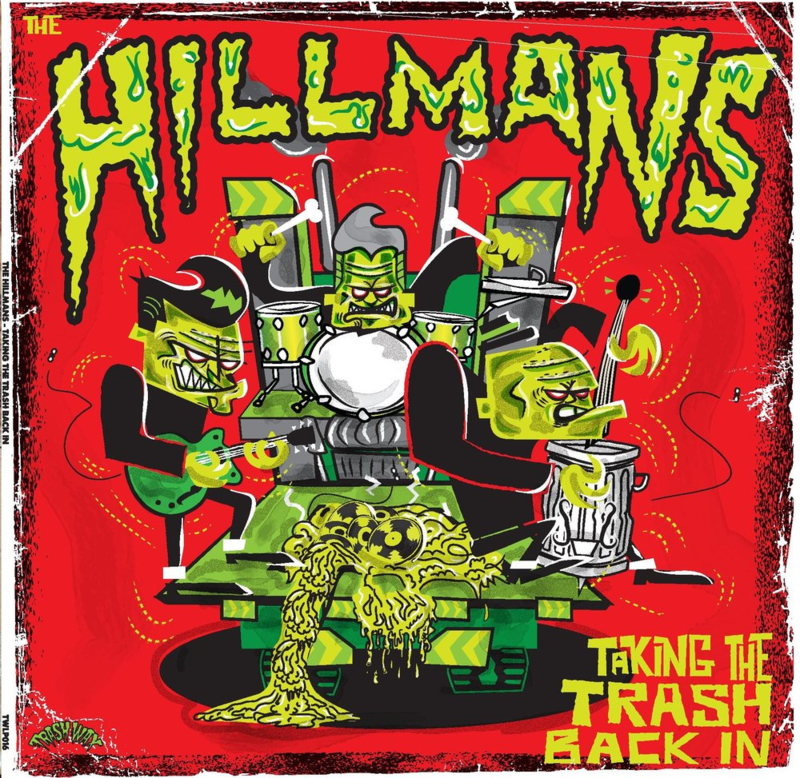 the Hillmans - Taking the trash back in 12""