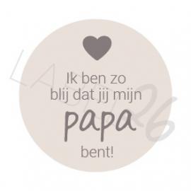 Ik ben zo blij dat jij mijn papa bent!