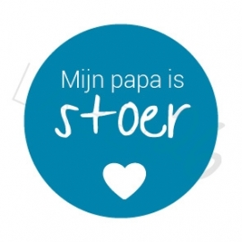 Mijn papa is stoer!