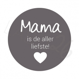 Mama is de aller liefste!!