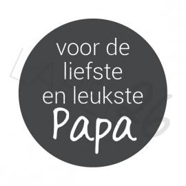 Voor de liefste en leukste papa