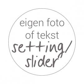 Ontwerp je eigen setting/ slider