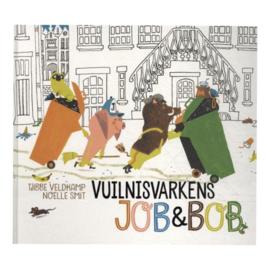 Vuilnisvarkens Job & Bob - Tjibbe Veldkamp & Noëlle Smit