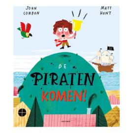 De piraten komen! - John Condon - Matt Hunt