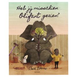 Heb jij misschien olifant gezien? - David Barrow