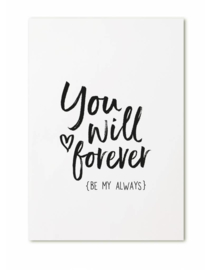 A6 - You will forever be my always - Zoedt