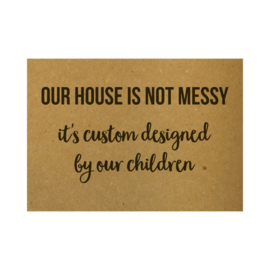 A6 - Our house is not messy - Beezonder