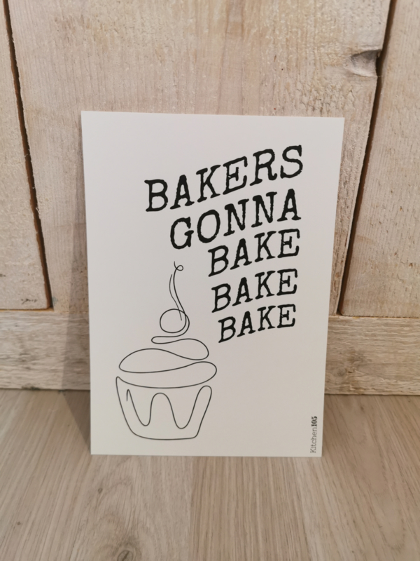 Kitchen105 - Mini Poster A5 - Bakers gonna bake