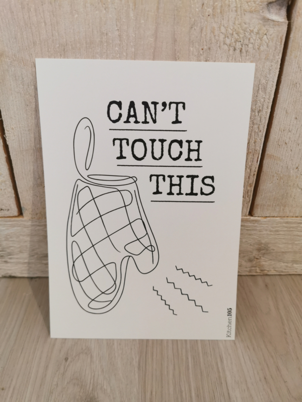 Kitchen105 - Mini Poster A5 - Can't touch this