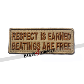 Respect is Earned. Beatings are Free Patch - 10x4cm (P4A968)