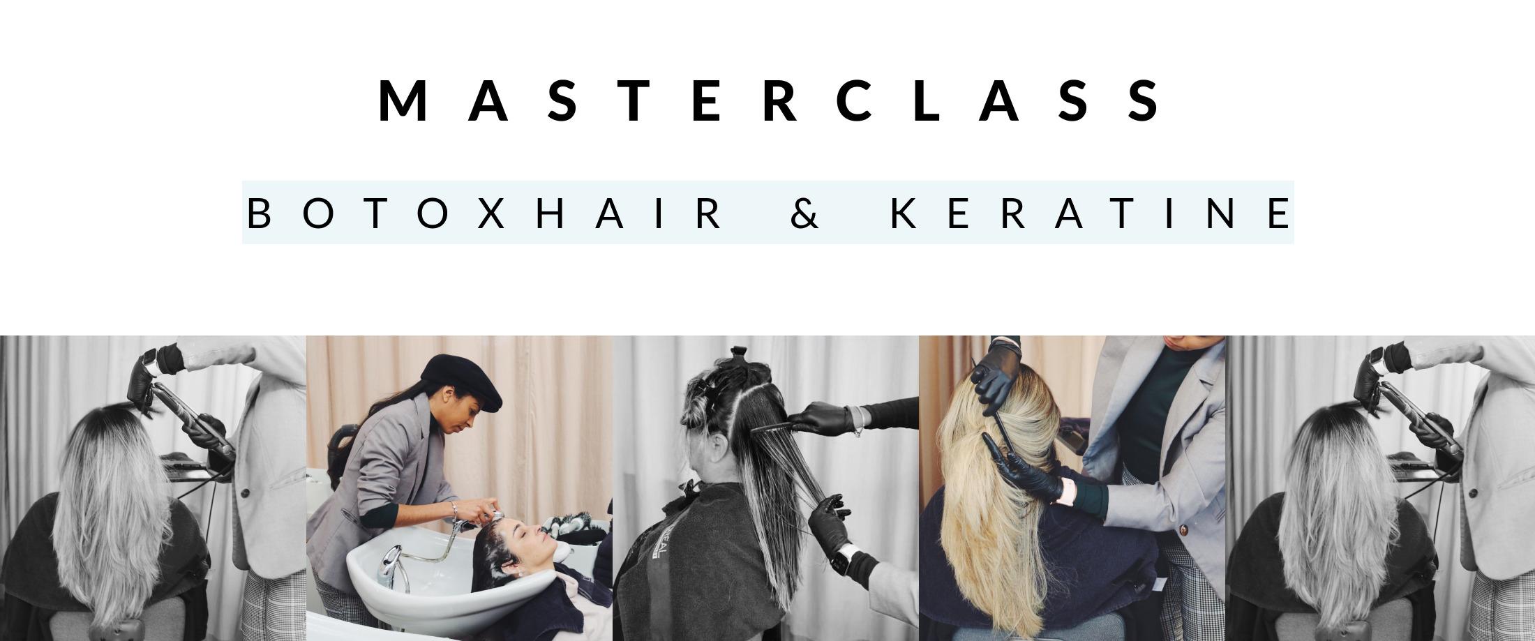 masterclass botoxhair & keratine 1