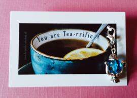 You are Tea-rrific | Bedankje