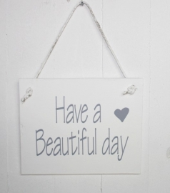 "Holzplatte ""Have a beautiful day"" 2 St."