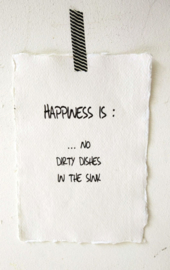 Kaart A5- Happiness is no dishes 4 st.