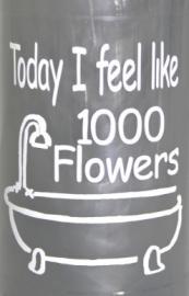 Today I feel like 1000 Flowers 2 stuks