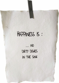 Poster A4- Happiness is no dishes 4 st.