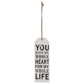 """Houten label """" You have my whole heart for my whole life"""". Clayre & Eef"""