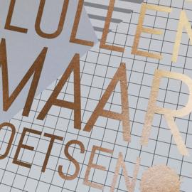 Niet lullen, maar poetsen - Poster A4 - koper druk SALE
