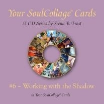 Working with the Shadow in SoulCollage® CD