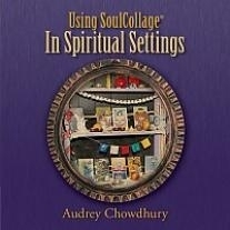 Using SoulCollage® in Spiritual Settings CD