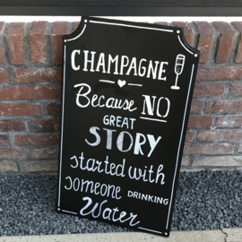 "HUREN bord: ""Champagne because no great story started with someone drinking water"" ♥ Nr. 1"