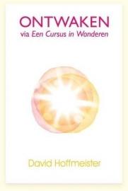 eBook David Hoffmeister - Ontwaken via Een cursus in wonderen