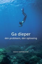 David Hoffmeister - Ga dieper