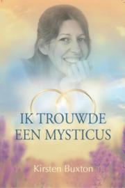 Kirsten Buxton - Ik trouwde een mysticus