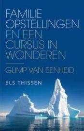 Els Thissen - Familieopstellingen en Een cursus in wonderen