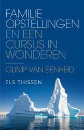 eBook  Els Thissen - Familieopstellingen en Een cursus in wonderen