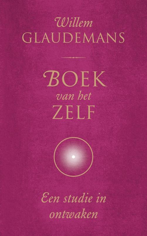 Willem Glaudemans - Boek van het Zelf