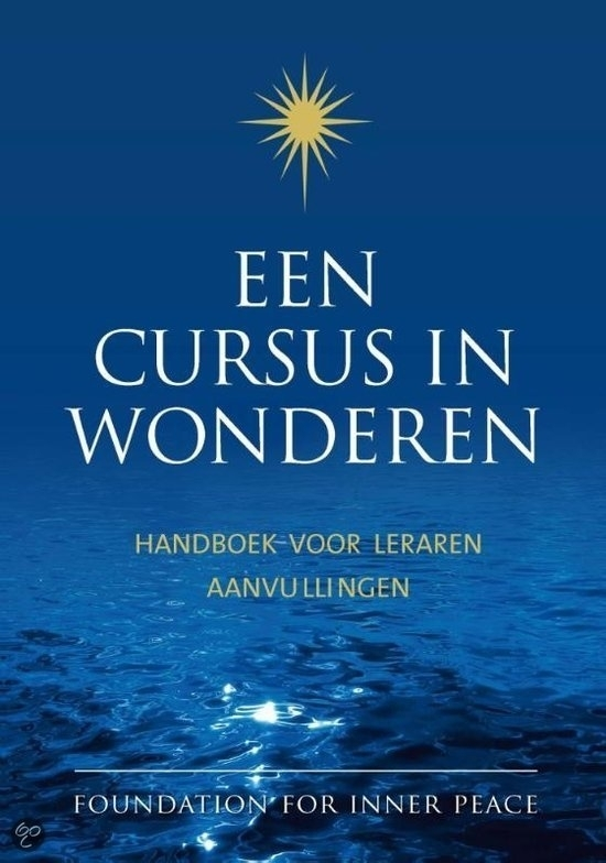 eBook Een cursus in wonderen  Handboek voor leraren en Aanvullingen