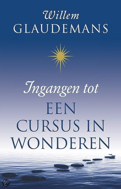 Willem Glaudemans - Ingangen tot  Een cursus in wonderen