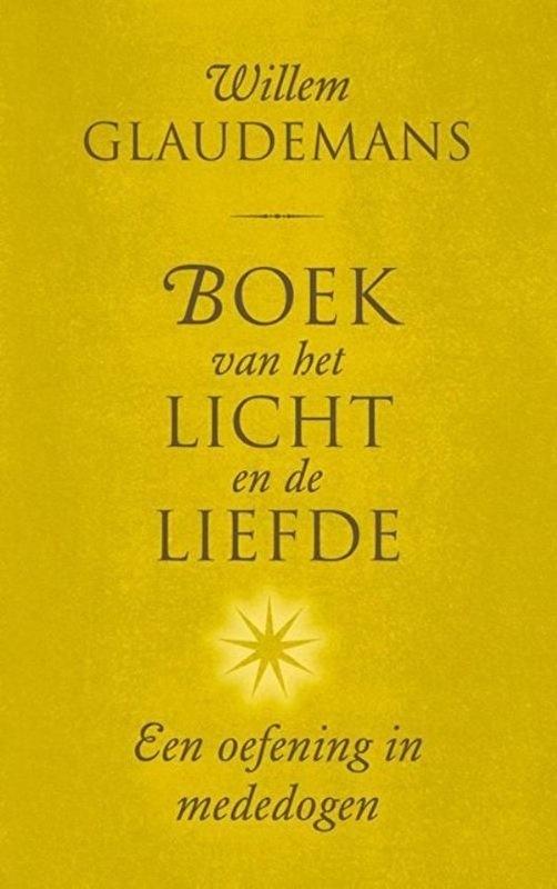 Willem Glaudemans - Boek van het Licht en de Liefde